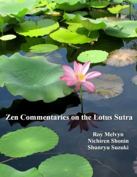 Zen Commentaries on the Lotus Sutra, Shunryu Suzuki, Roy Melvyn, Nichiren Shonin