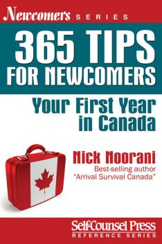 365 Tips for Newcomers, Nick Noorani