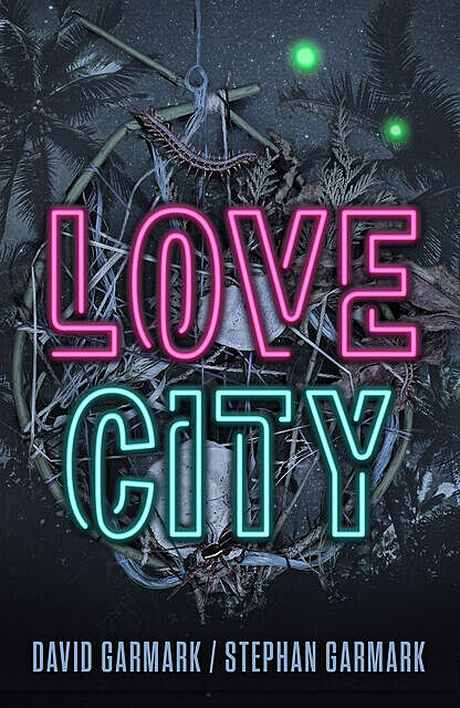 Love City, Stephan Garmark, David Garmark