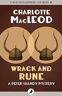 Wrack and Rune, Charlotte MacLeod