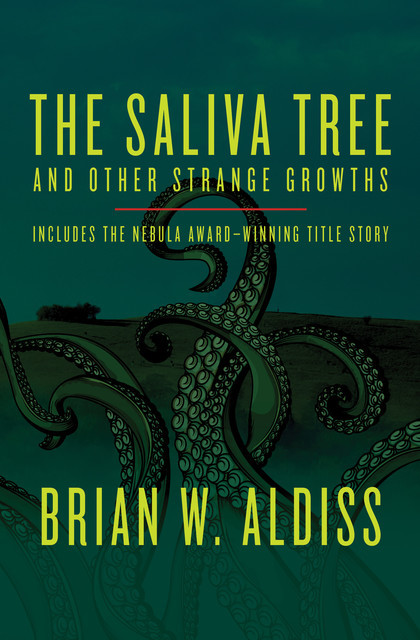 The Saliva Tree, Brian Aldiss