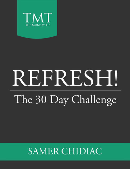 Refresh!: The 30 Day Challenge, Samer Chidiac