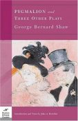 Pygmalion and three other plays, George Bernard Shaw