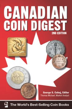 Canadian Coin Digest, George S. Cuhaj