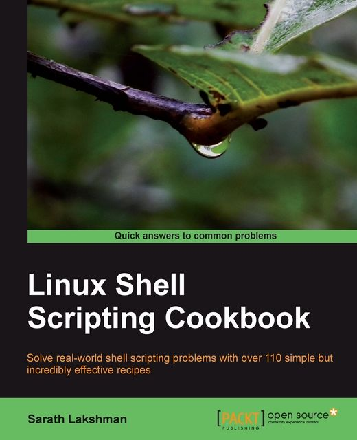 Linux Shell Scripting Cookbook,