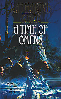 A Time of Omens, Katharine Kerr