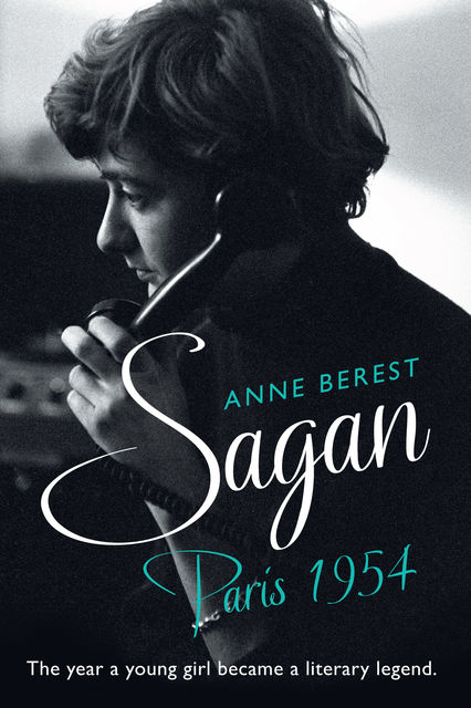 Sagan, Paris 1954, Anne Berest