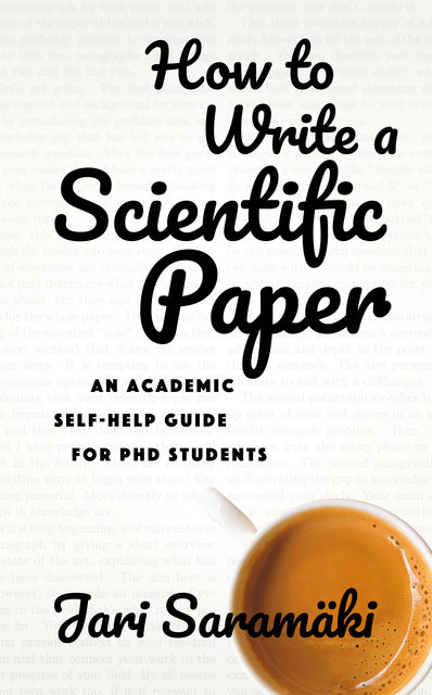 How To Write A Scientific Paper, Jari Saramäki