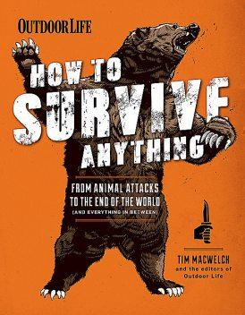 How to Survive Anything, Tim MacWelch