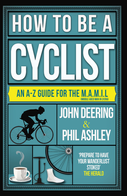 How to be a Cyclist, John Deering