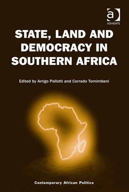 State, Land and Democracy in Southern Africa, Corrado Tornimbeni