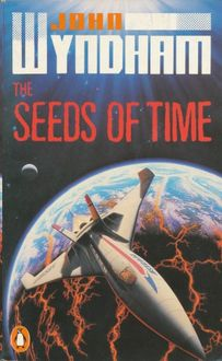 The Seeds of Time, John Wyndham