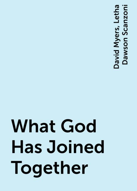 What God Has Joined Together, David Myers, Letha Dawson Scanzoni