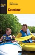 Basic Illustrated Kayaking, Falcon Guides