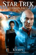 Star Trek - Typhon Pact: Kampf, Christopher Bennett