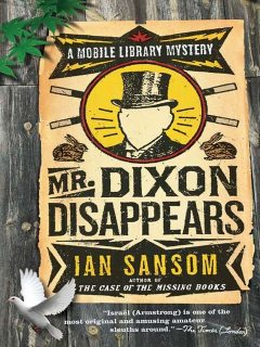 Mr Dixon Disappears (The Mobile Library), Ian Sansom