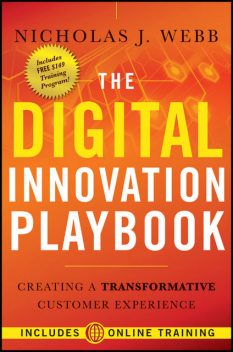 The Digital Innovation Playbook, Nicholas J.Webb