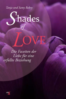 Shades of Love, Samy Bakry, Tanja Bakry