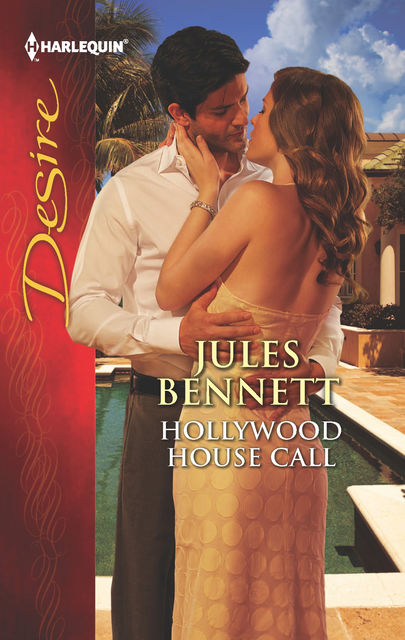 Hollywood House Call, Jules Bennett