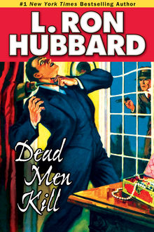 Dead Men Kill, L.Ron Hubbard