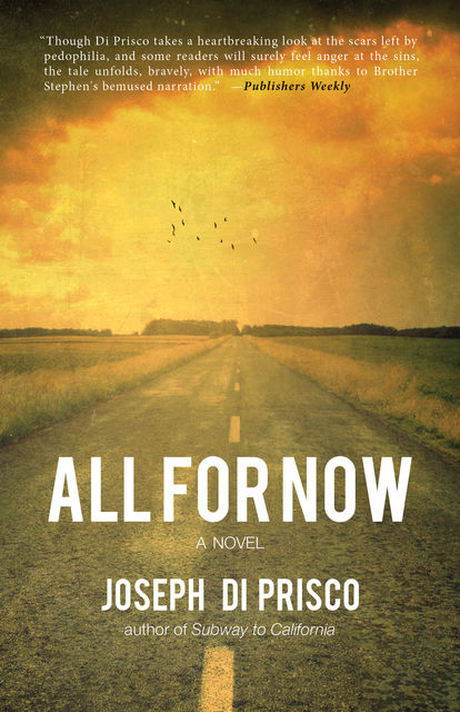 All For Now, Joseph Di Prisco