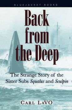 Back from the Deep, Carl P. LaVO