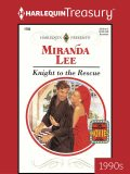 Knight to the Rescue, Miranda Lee