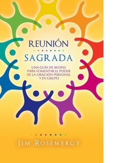 Reunión sagrada, Jim Rosemergy
