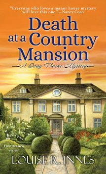 Death at a Country Mansion, Louise R. Innes