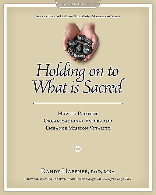 Holding on to What Is Sacred, Haffner Randy