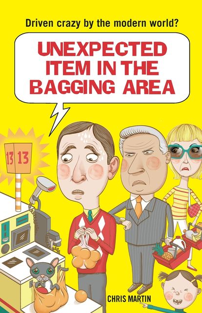 Unexpected Item in the Bagging Area, Chris Martin
