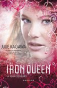 The Iron Queen (La reina de hierro), Julie Kagawa