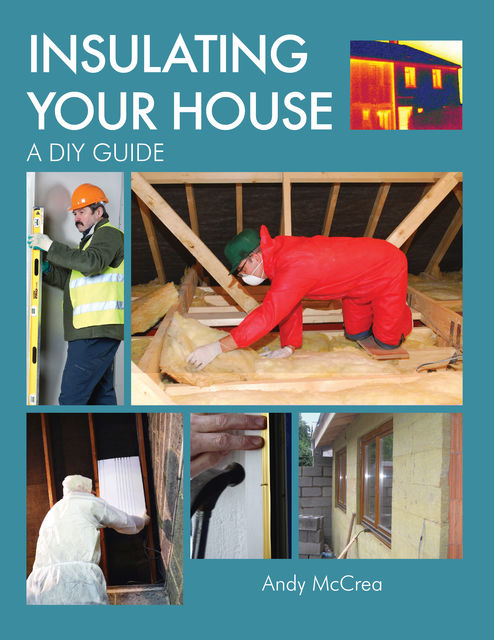 INSULATING YOUR HOUSE, Andy McCrea