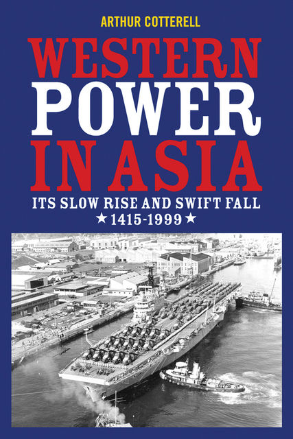 Western Power in Asia, Arthur Cotterell