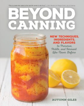 Beyond Canning, Autumn Giles