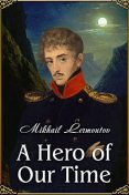 A Hero of Our Time, Mikhail Lermontov