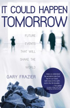 It Could Happen Tomorrow, Gary Frazier