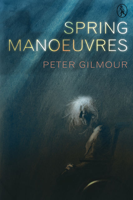 Spring Manoeuvres, Peter Gilmour