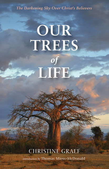 Our Trees of Life, Christine Graef
