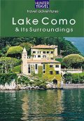 Lake Como, Lake Lugano, Lake Maggiore, Lake Garda – the Italian Lakes, Catherine Richards