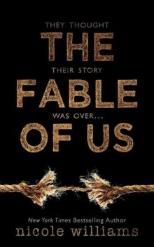 The Fable of Us, Nicole Williams