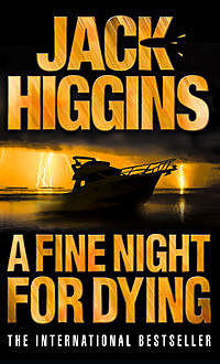 A Fine Night for Dying, Jack Higgins