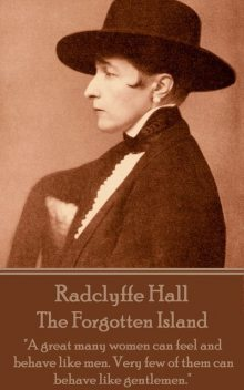 The Forgotten Island, Radclyffe Hall