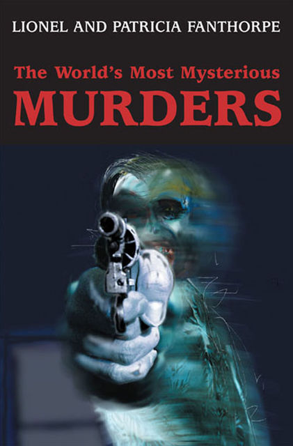 The World's Most Mysterious Murders,