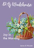 Joy in the Morning, P. G. Wodehouse