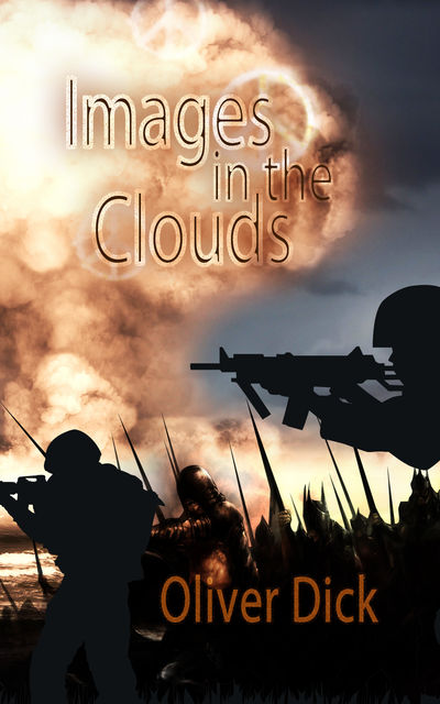 Images in the Clouds, Oliver M.Dick