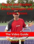 Singles and Doubles Tennis Strategies: Winning Tactics and Mental Strategies to Beat Anyone, Joseph Correa