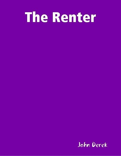The Renter, John Derek