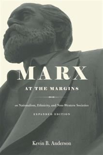 Marx at the Margins, Kevin Anderson
