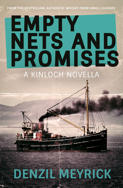 Empty Nets and Promises, Denzil Meyrick